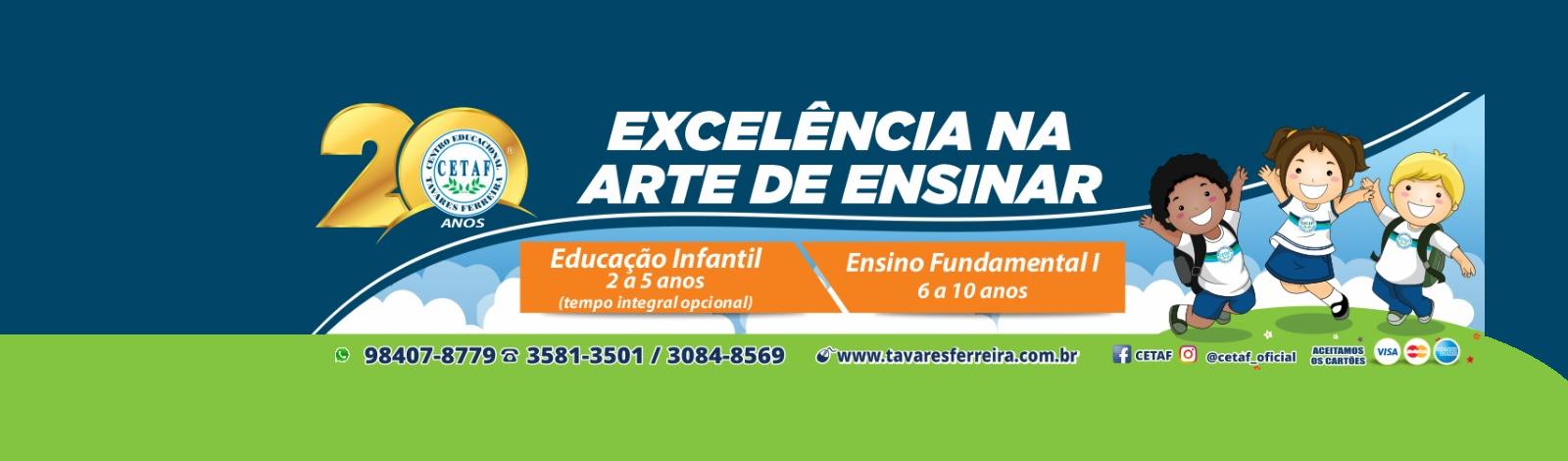 CETAF - Centro Educacional Tavares Ferreira